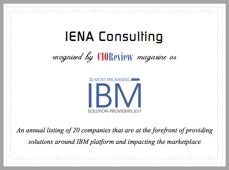 IENA Consulting in the 20 Most Promising IBM Solution Providers - 2017 of the CIOReview special edition on IBM Solutions